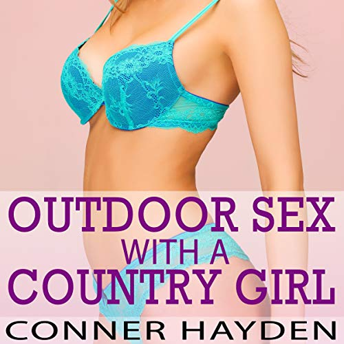 Outdoor Sex with a Country Girl audiobook cover art