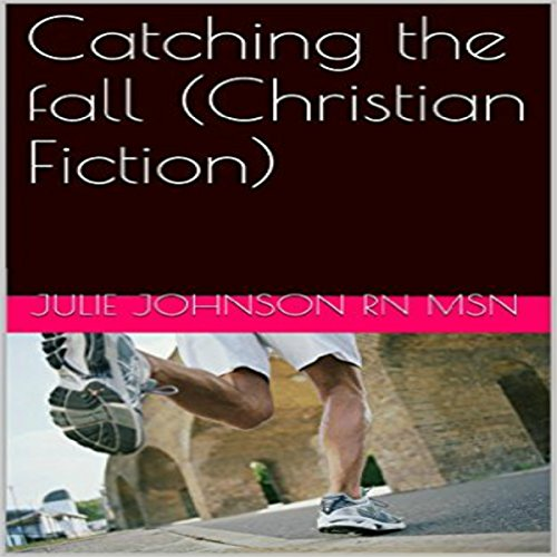 Catching the Fall cover art