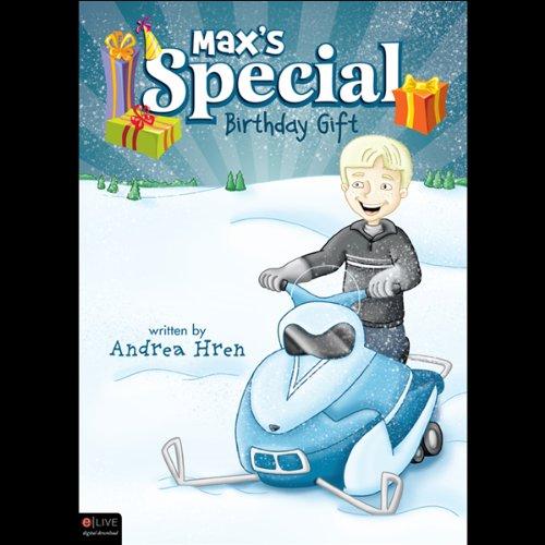 Max's Special Birthday Gift  Audiolibri