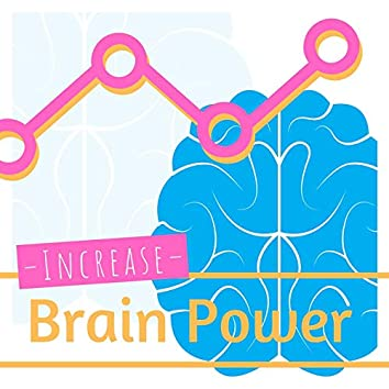 Increase Brain Power: Relaxing Piano Music to Enhance Concentration, Focus, Memory