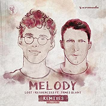 Melody (Remixes, Pt. 2)