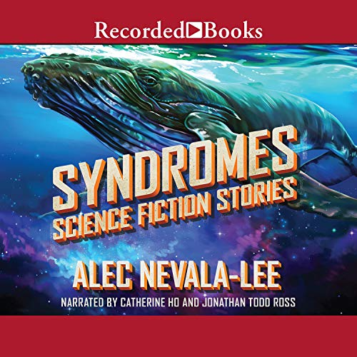 Syndromes Audiobook By Alec Nevala-Lee cover art