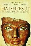Hatshepsut - de Reina a faraon de Egipto (Historia Divulgativa)