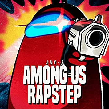 Among Us Rapstep