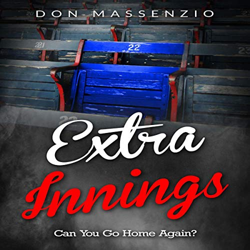 Extra Innings Audiobook By Don Massenzio cover art