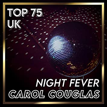 Night Fever (UK Chart Top 100 - No. 66)