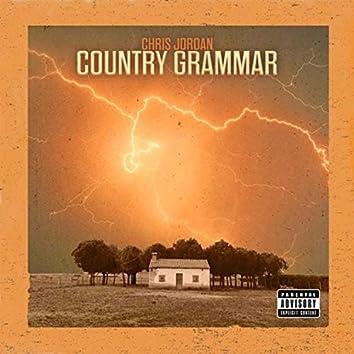 Country Grammar