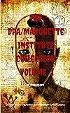 The DPA/Marquette Institute Collection: Volume 1 (The Marquette Institute/DPA Mythos) (English Edition)