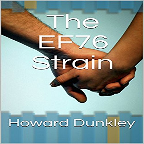 The EF76 Strain: Steven and Amana's Narrative cover art