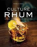 Culture Rhum - Antilles - Amériques - Caraïbes - Océan Indien