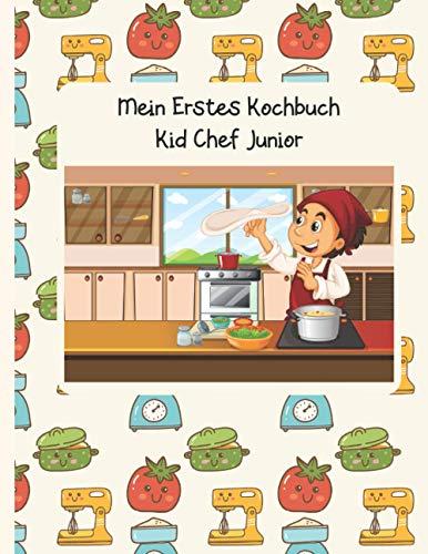 Mein Erstes Kochbuch: Kid Chef Junior für Jungs. Rezeptbuch zum selberschreiben. Kochbuch zum selberschreiben. Meine liebsten rezepte. Rezepte ordner. Kochbuch backbuch zum selberschreiben.