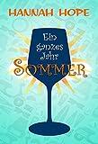 Ein ganzes Jahr Sommer (Das Weingut in Napa Valley 1)