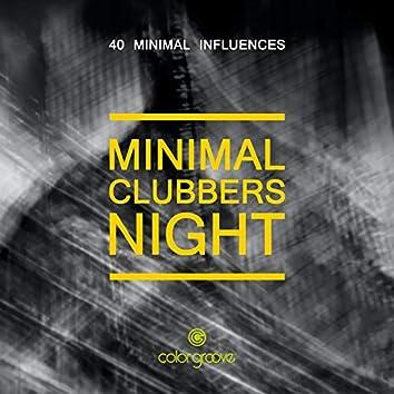 Minimal Clubbers Night (40 Minimal Influences)