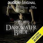 The Darkwater Bride