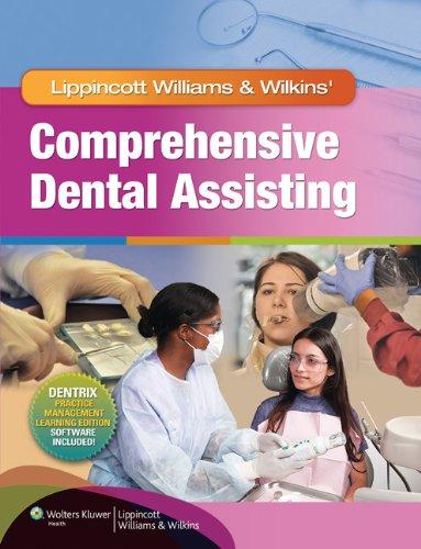 Download Lippincott Williams & Wilkins' Comprehensive Dental Assisting 1582558159