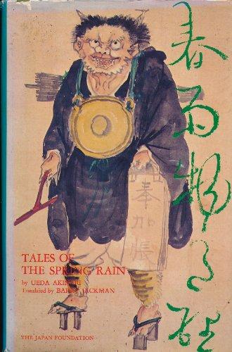 Tales of the Spring Rain = Harusame Monogatari (Japan Foundation Translation Series)