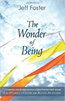 The Wonder of Being: Awakening to an Intimacy Beyond Words