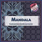Libro da colorare Mandala 100+ pagine - Il genio ha maggior luce di un altro onest'uomo - ma concentra questa luce, mediante una lente di un certo tipo, su un punto focale.