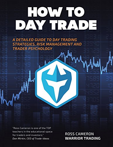 51ju4QTD8+L - How to Day Trade: A Detailed Guide to Day Trading Strategies, Risk Management, and Trader Psychology