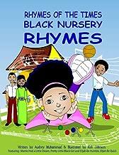 Rhymes Of The Times-Black Nursery Rhymes: Black Nursery Rhymes
