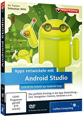Preisvergleich Produktbild Apps entwickeln mit Android Studio - Schritt für Schritt zur eigenen Android-App