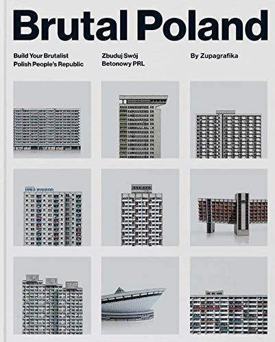Brutal Poland: Build Your Brutalist Polish People's Republic