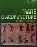 Traité d'acupuncture - Points hors méridiens