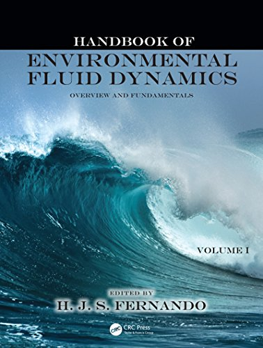 Handbook of Environmental Fluid Dynamics, Volume One: Overview and Fundamentals (English Edition)