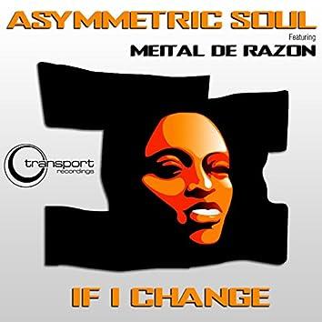 If I Change