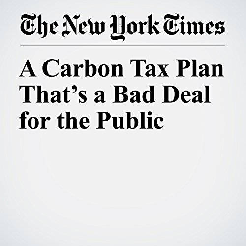 A Carbon Tax Plan That's a Bad Deal for the Public audiobook cover art