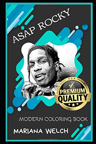 ASAP Rocky Modern Coloring Book (ASAP Rocky Modern Coloring Books, Band 0)