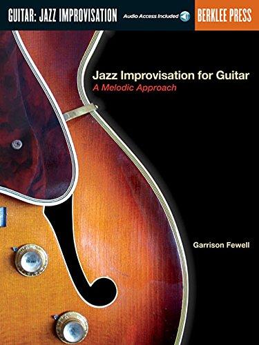 Jazz Improvisation For Guitar: A Melodic Approach: Noten, CD für Gitarre