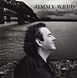 Songtexte von Jimmy Webb - Just Across the River