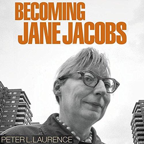 Becoming Jane Jacobs audiobook cover art