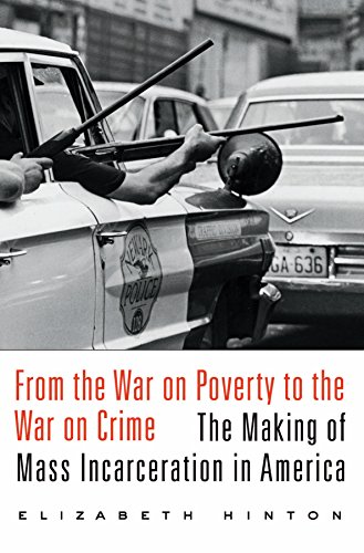 From the War on Poverty to the War on Crime: The Making of Mass Incarceration in America (English Edition)