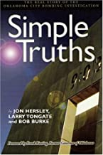 Simple Truths: The Real Story of the Oklahoma City Bombing Investigation (Oklahoma Horizons)