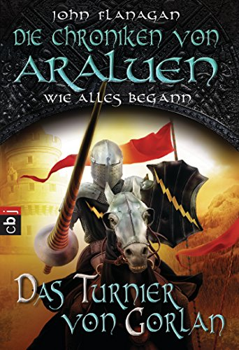 Die Chroniken von Araluen - Wie alles begann: Das Turnier von Gorlan
