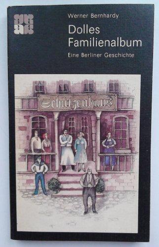 Dolles Familienalbum : eine Berliner Geschichte.
