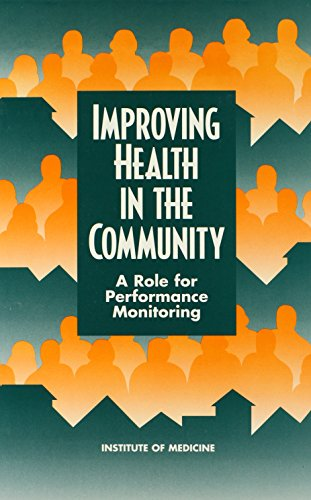 Improving Health in the Community: A Role for Performance Monitoring (Contributions in Women's Studies; 158)