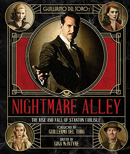 Guillermo del Toro's Nightmare Alley: The Rise and Fall of Stanton Carlisle
