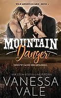 Mountain Danger - schuetzt mich vor Gefahren (Wild Mountain Men)