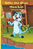 BILLY THE BLUE MEERKAT (English Edition)