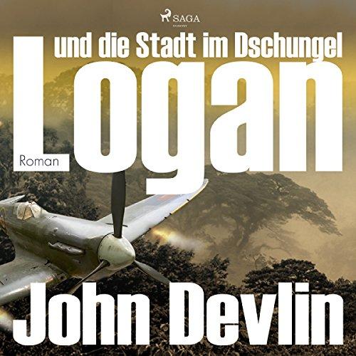 Logan und die Stadt im Dschungel audiobook cover art