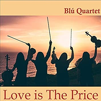 Love Is the Price