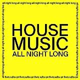 House Music All Night Long [Vinilo]