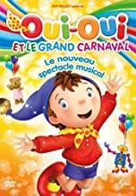 Oui-Oui et le Grand Carnaval - Le nouveau spectacle musical