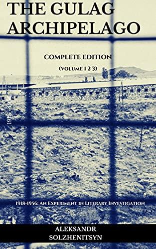 The Gulag Archipelago (English Edition)