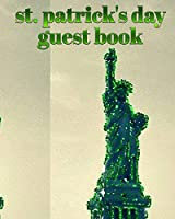 st patrick's day statue of liberty blank guest book