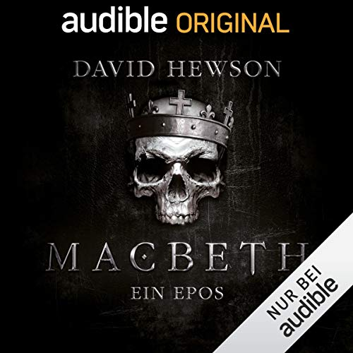 Macbeth: Ein Epos                   By:                                                                                                                                 David Hewson,                                                                                        A. J. Hartley                               Narrated by:                                                                                                                                 Tobias Kluckert,                                                                                        Claudia Urbschat-Mingues,                                                                                        Udo Schenk,                   and others                 Length: 7 hrs and 40 mins     2 ratings     Overall 4.5