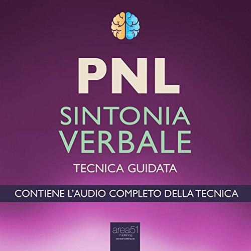 PNL. Sintonia Verbale  Audiolibri
